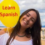 Success Strategy #7. Uphold Motivation and have fun as you learn Spanish